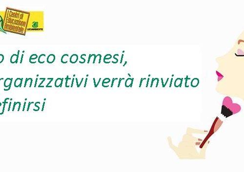 """RINVIATI Laboratorio di eco-cosmesi """"Pozioni d'amore"""""""